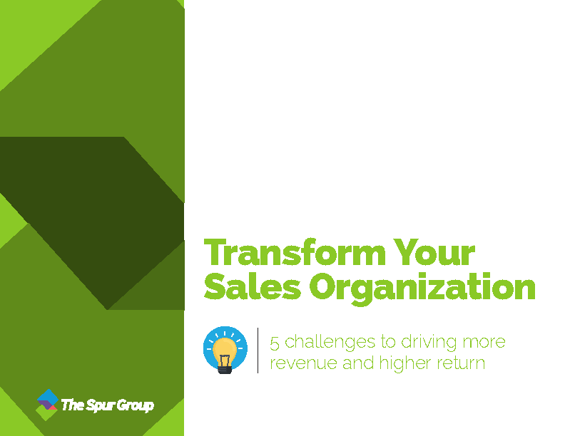 Transform your sales organization cover, sales transformation, the spur group