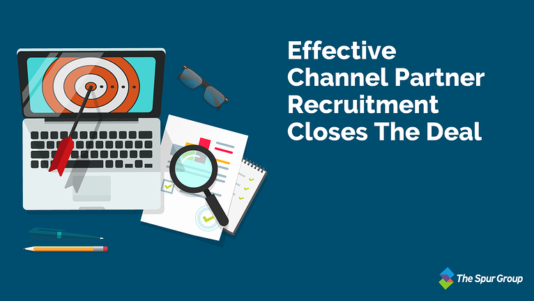Effective Channel Partner Recruitment Closes The Deal