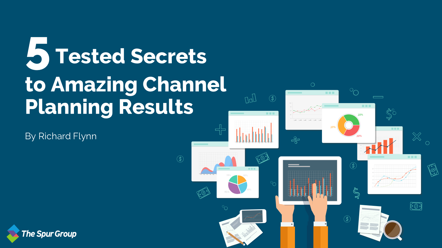 5 Tested Secrets To Amazing Channel Planning Results