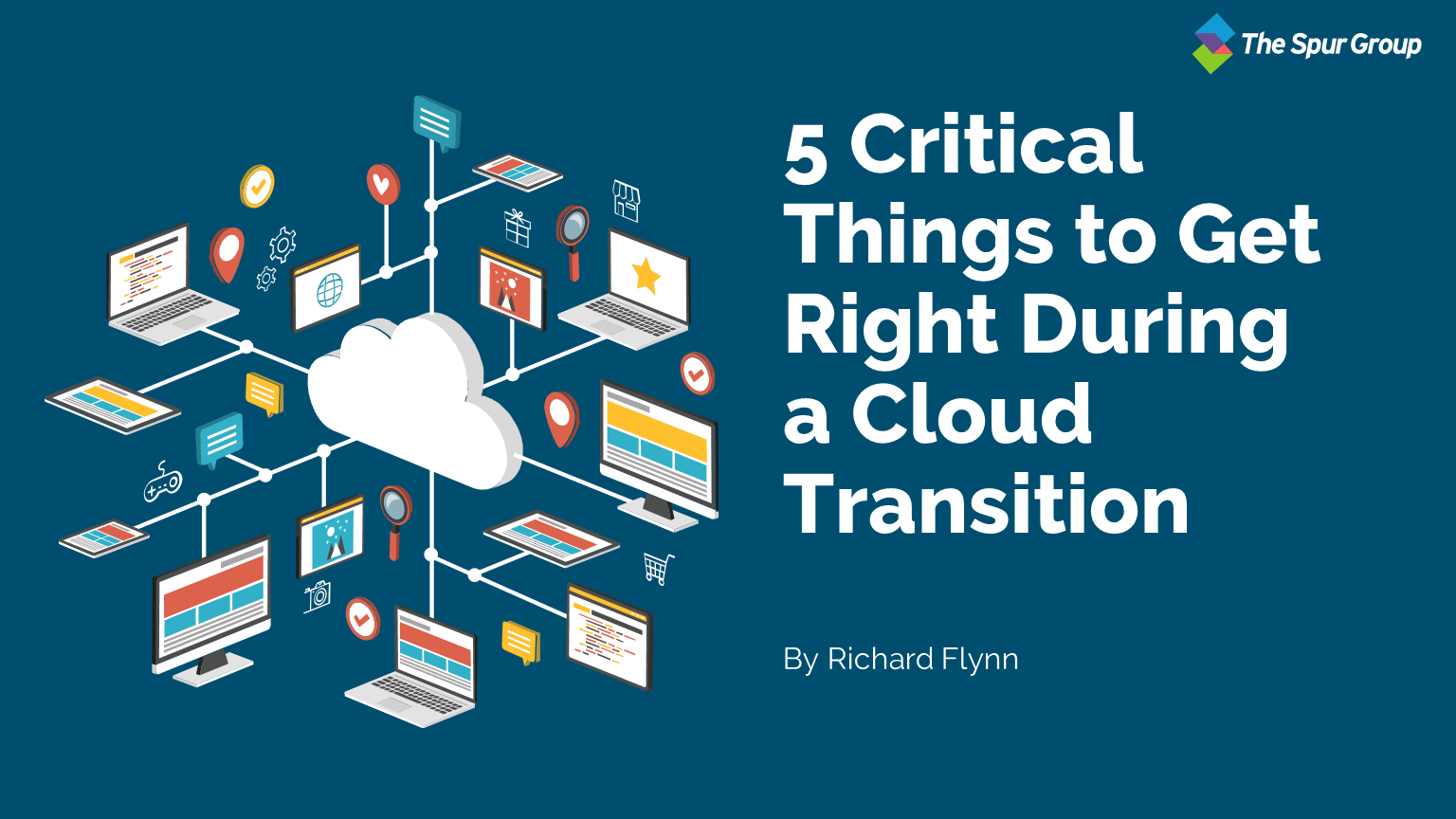 5 Critical Things To Get Right During A Cloud Transition Featured Image