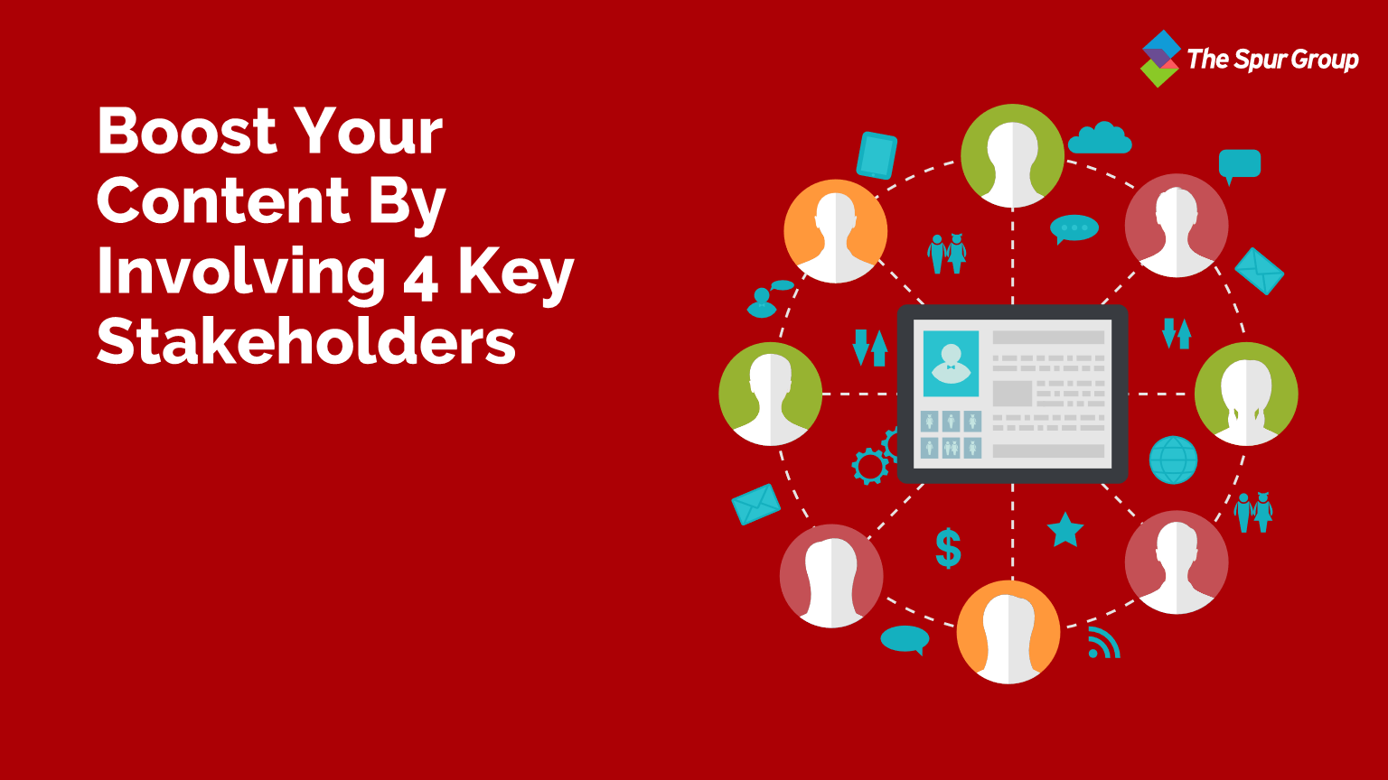 Boost your content by involving 4 key stakeholders Featured Image