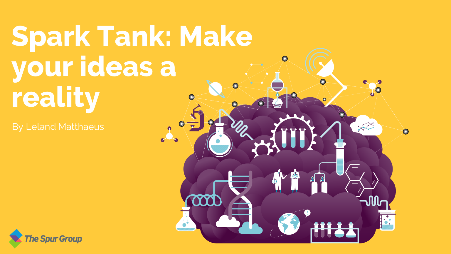 Spark Tank: Make your ideas a reality Featured Image